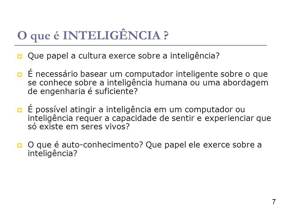 O que é INTELIGÊNCIA Que papel a cultura exerce sobre a inteligência