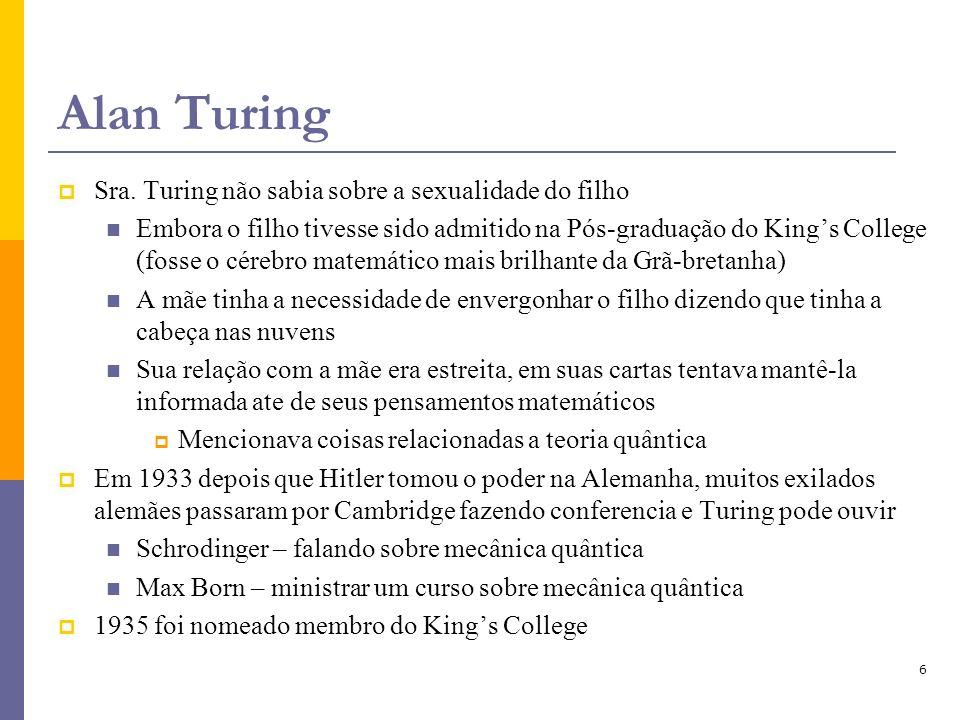 Alan Turing Sra. Turing não sabia sobre a sexualidade do filho