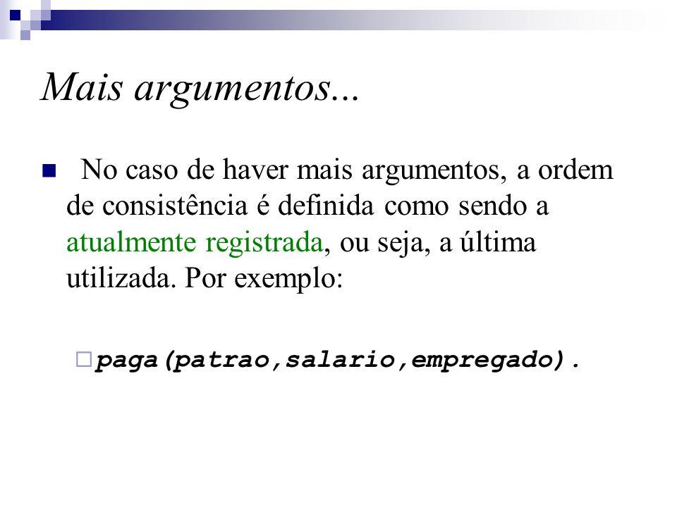 Mais argumentos...