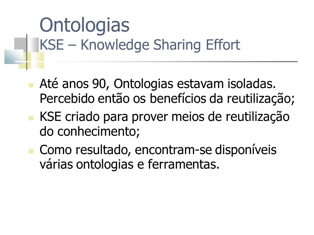 Ontologias KSE – Knowledge Sharing Effort