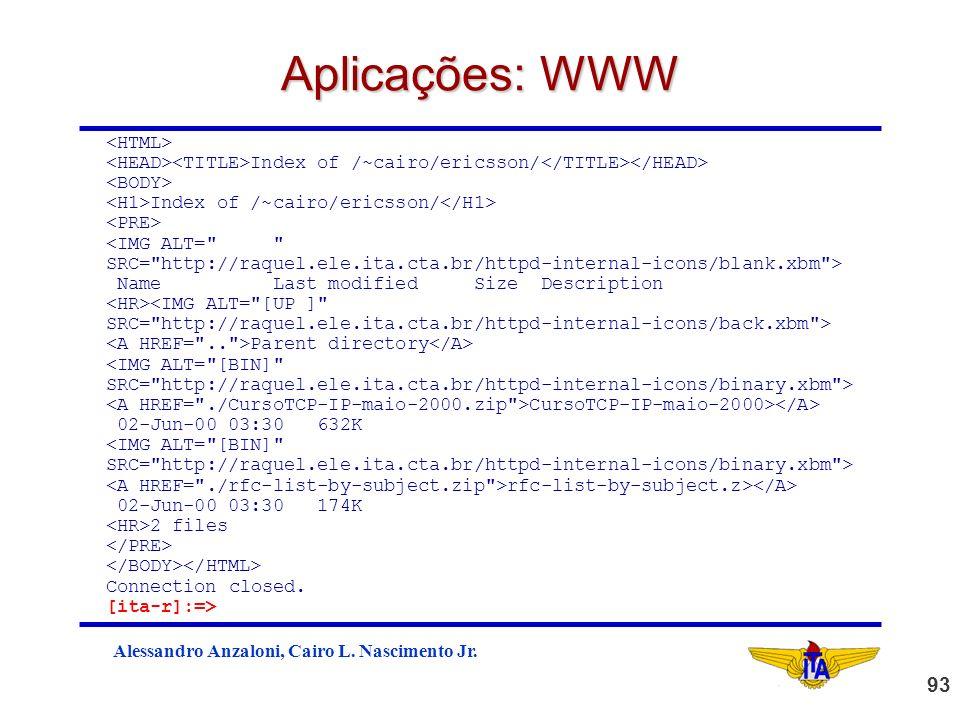Aplicações: WWW <HTML>
