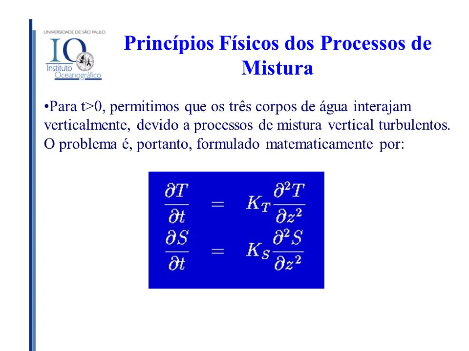 Princípios Físicos dos Processos de Mistura