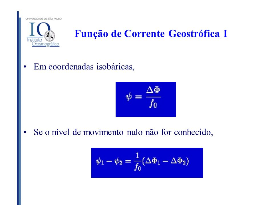 Função de Corrente Geostrófica I