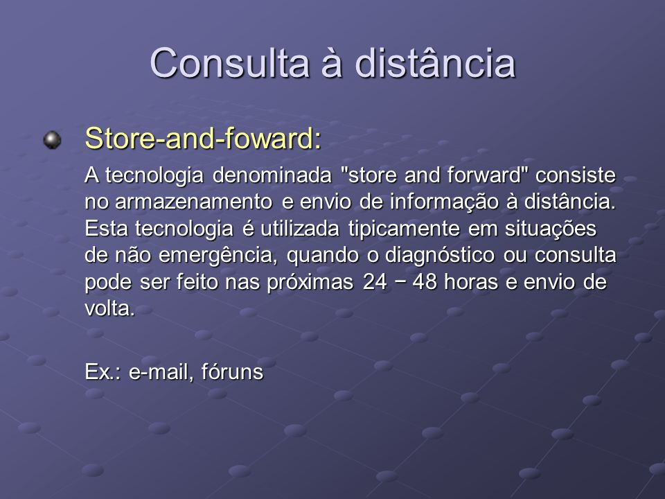 Consulta à distância Store-and-foward: