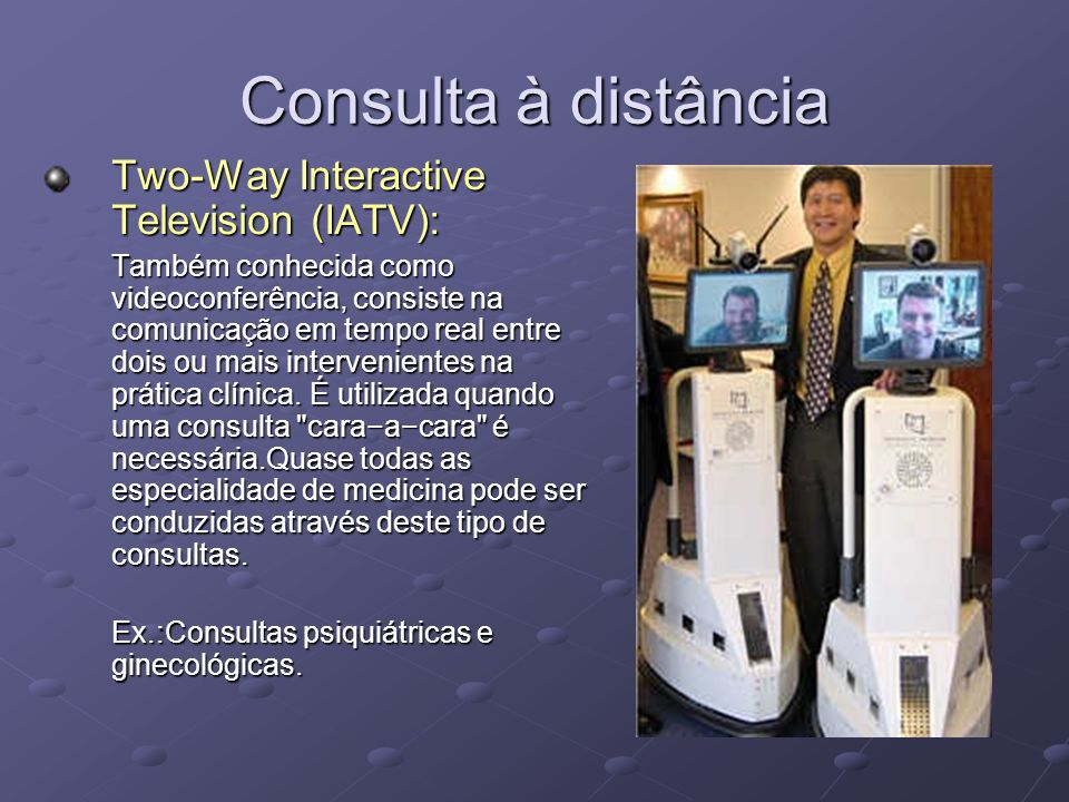 Consulta à distância Two-Way Interactive Television (IATV):