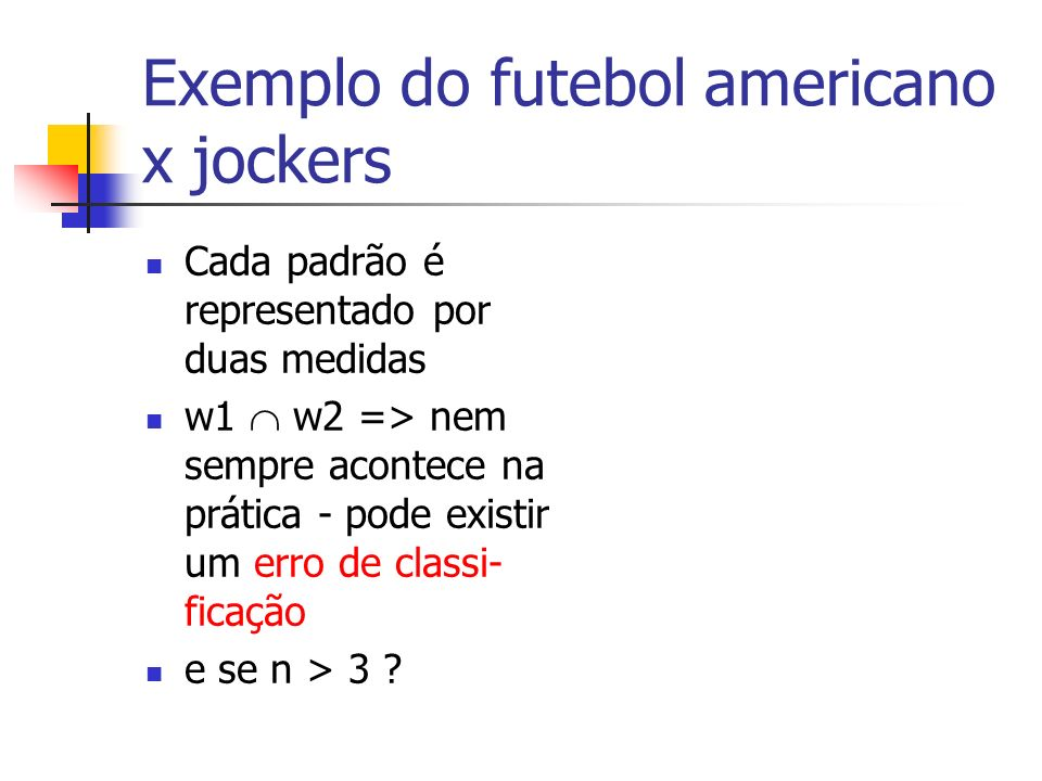 Exemplo do futebol americano x jockers