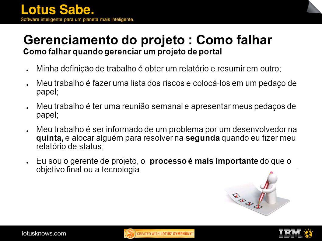 Gerenciamento do projeto : Como falhar Como falhar quando gerenciar um projeto de portal