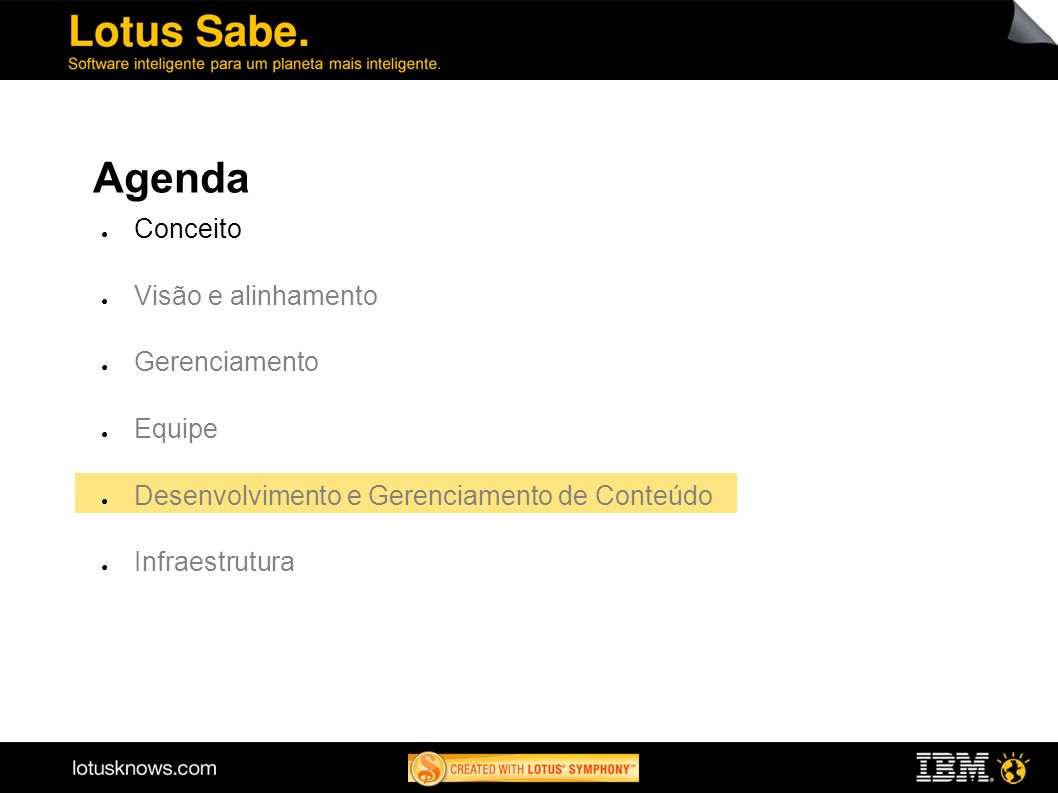 Agenda 1616 Conceito Visão e alinhamento Gerenciamento Equipe