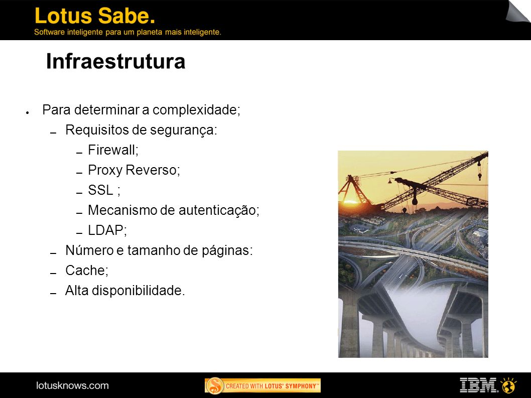 Infraestrutura Para determinar a complexidade;