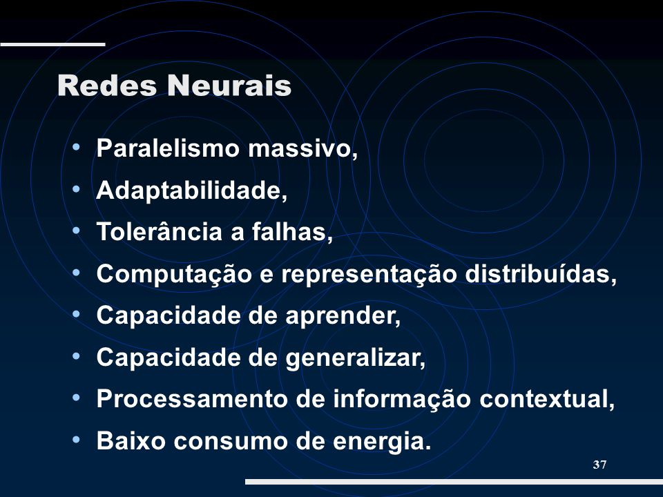 Redes Neurais Paralelismo massivo, Adaptabilidade,