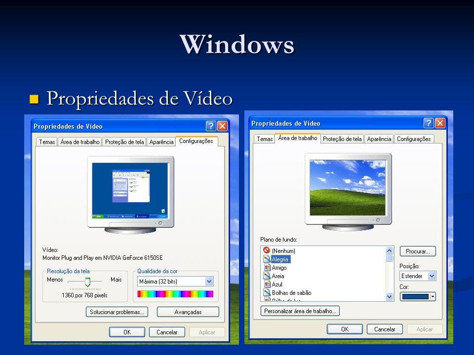 Windows Propriedades de Vídeo