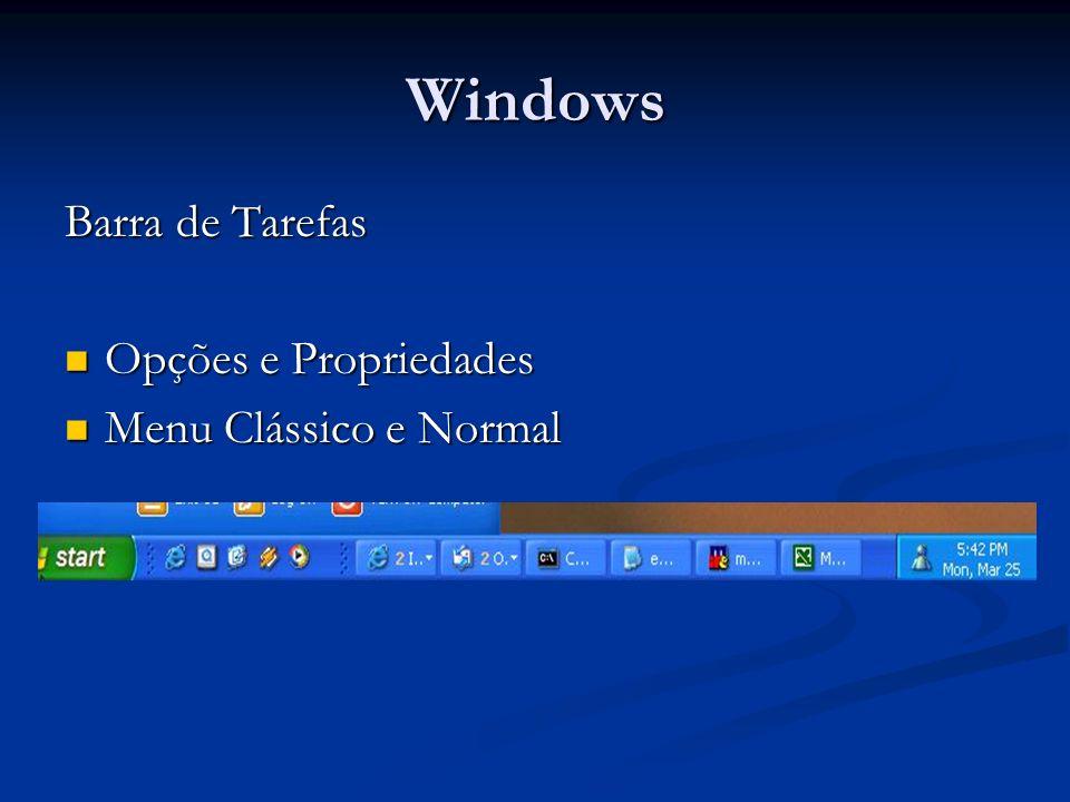Windows Barra de Tarefas Opções e Propriedades Menu Clássico e Normal