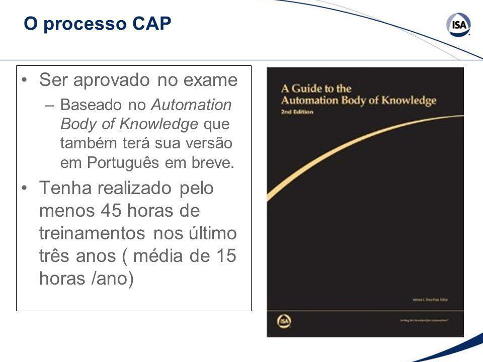 O processo CAP Ser aprovado no exame