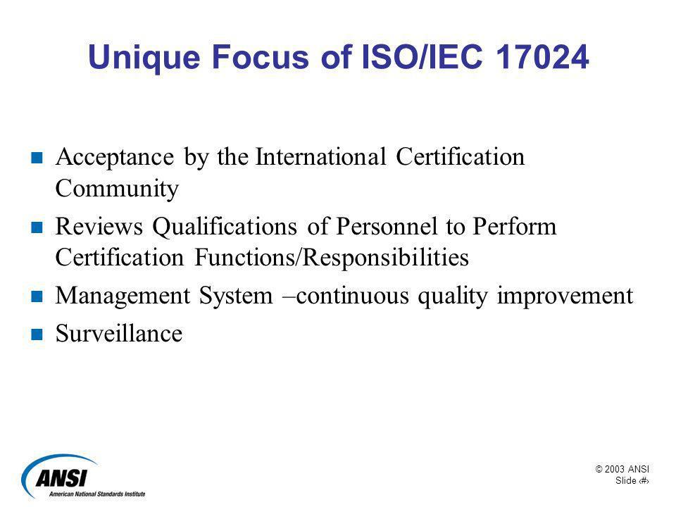 Unique Focus of ISO/IEC 17024