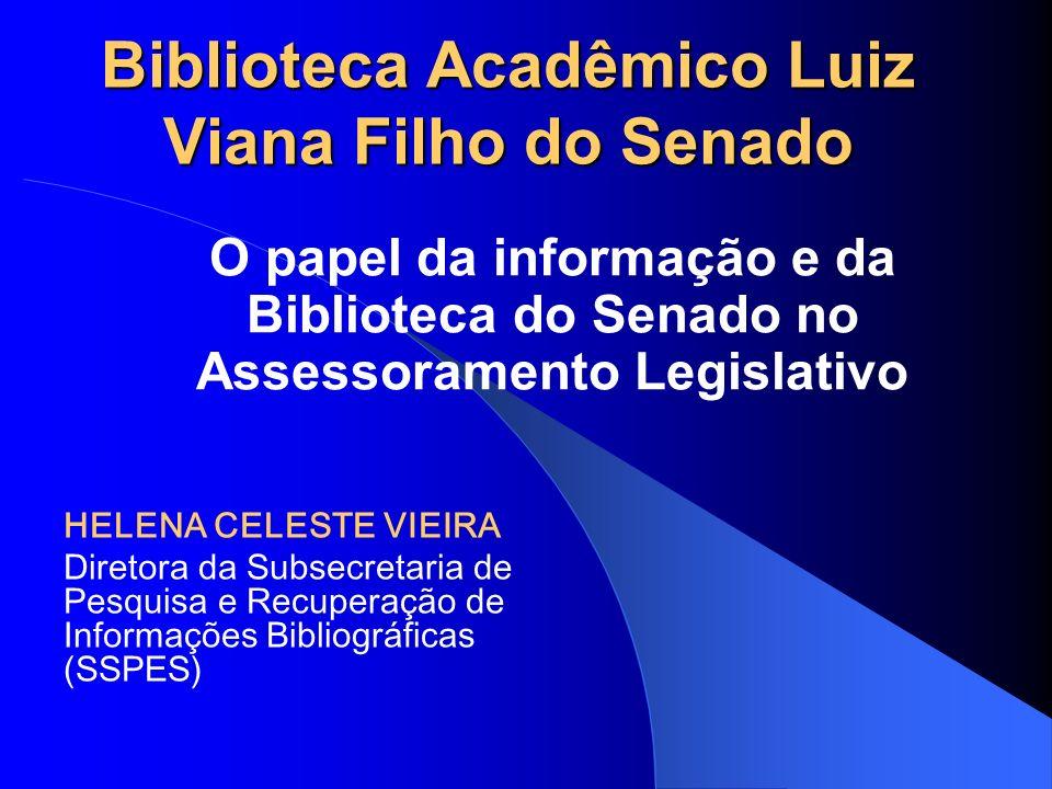 Biblioteca Acadêmico Luiz Viana Filho do Senado