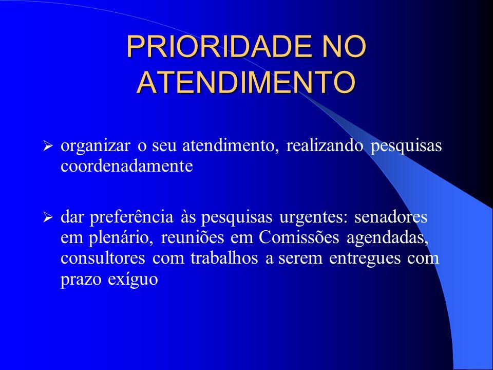 PRIORIDADE NO ATENDIMENTO