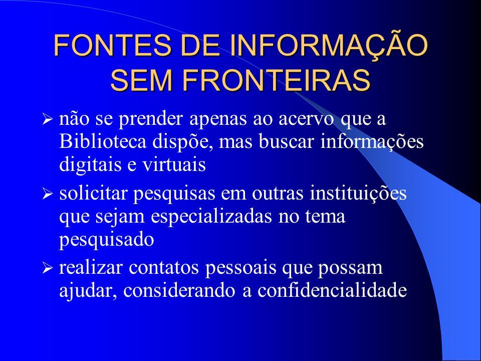 FONTES DE INFORMAÇÃO SEM FRONTEIRAS