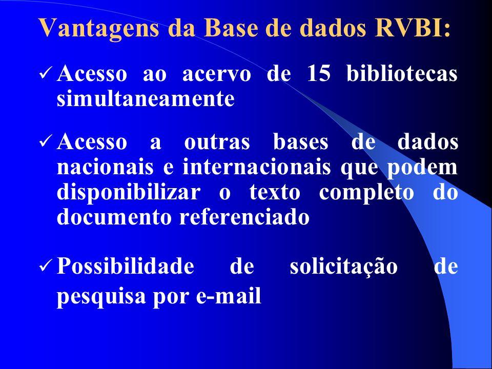 Vantagens da Base de dados RVBI: