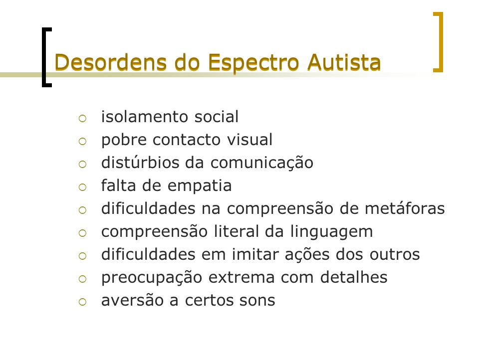 Desordens do Espectro Autista