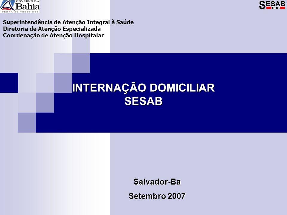 INTERNAÇÃO DOMICILIAR SESAB