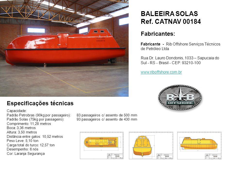 BALEEIRA SOLAS Ref. CATNAV 00184 Fabricantes: Especificações técnicas