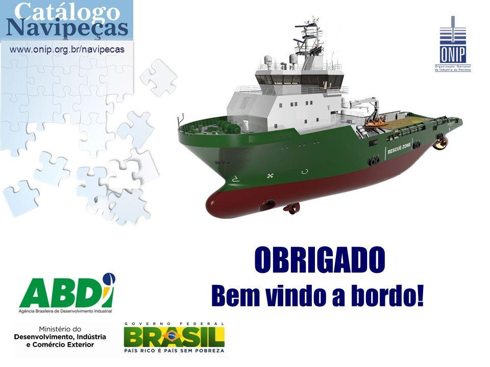 www.onip.org.br/navipecas OBRIGADO Bem vindo a bordo!