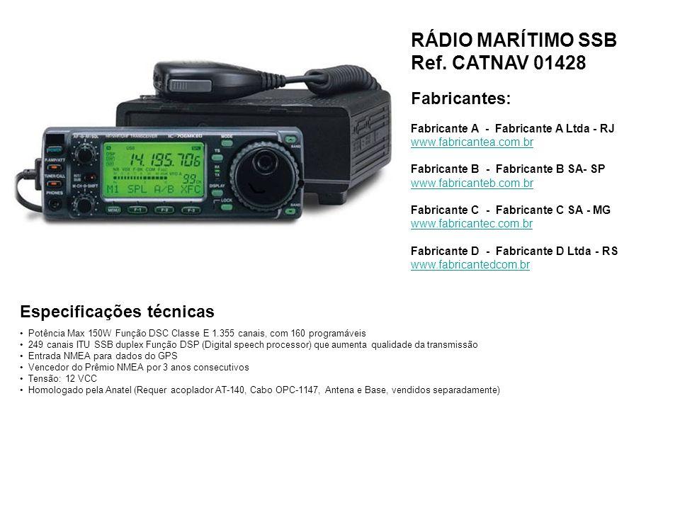 RÁDIO MARÍTIMO SSB Ref. CATNAV 01428 Fabricantes: