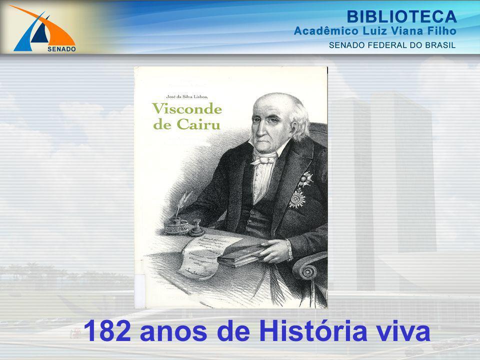 182 anos de História viva