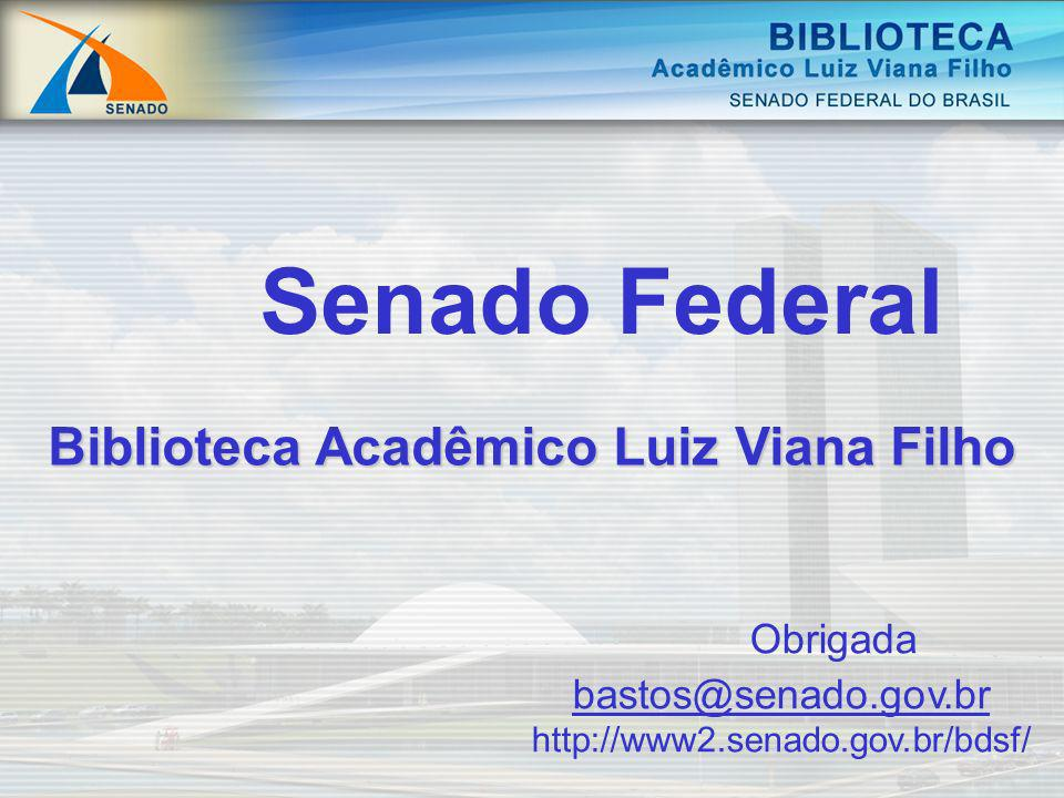 Biblioteca Acadêmico Luiz Viana Filho