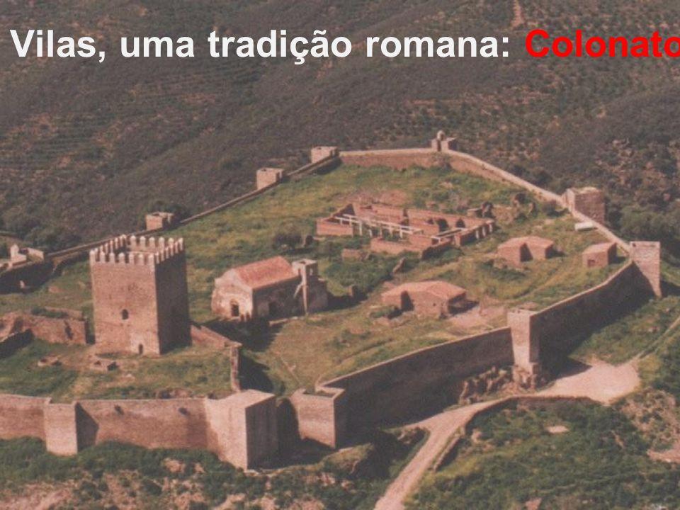 Vilas, uma tradição romana: Colonato