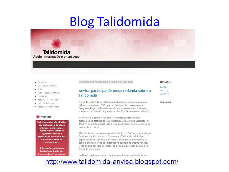 Blog Talidomida http://www.talidomida-anvisa.blogspot.com/
