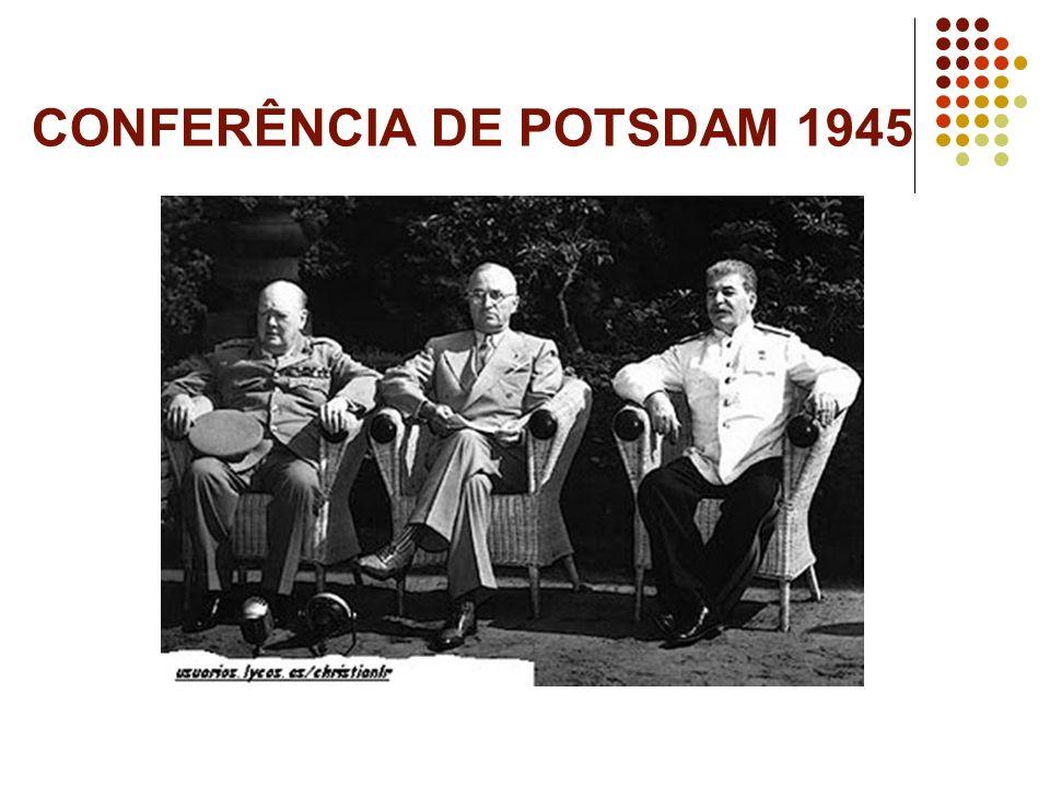 CONFERÊNCIA DE POTSDAM 1945