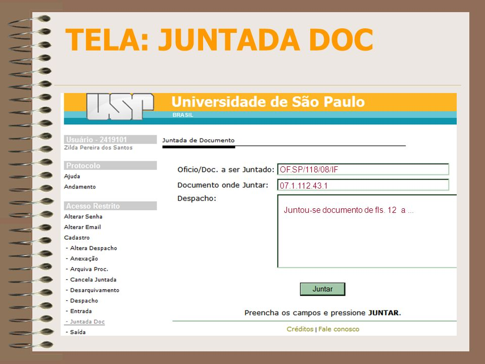 TELA: JUNTADA DOC OF.SP/118/08/IF 07.1.112.43.1