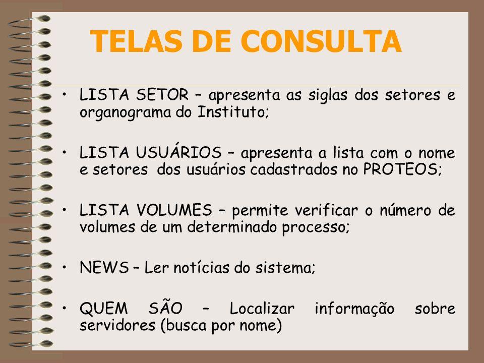 TELAS DE CONSULTALISTA SETOR – apresenta as siglas dos setores e organograma do Instituto;