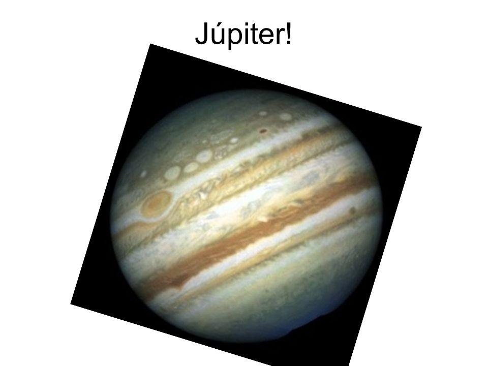 Júpiter!
