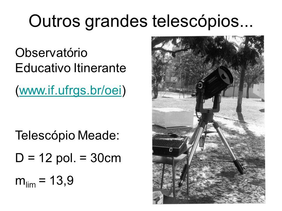 Outros grandes telescópios...