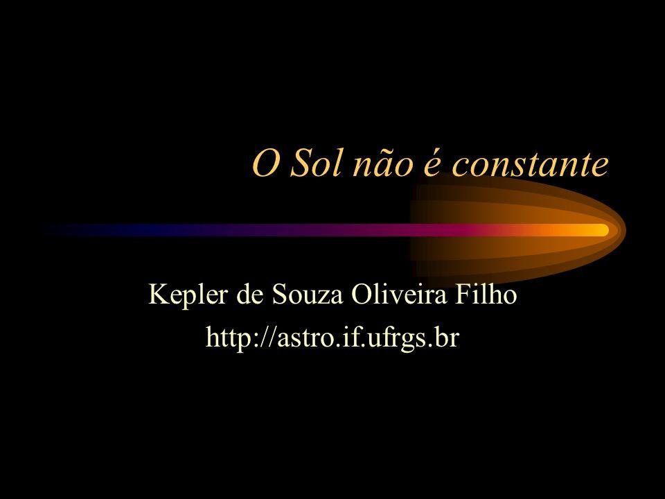 Kepler de Souza Oliveira Filho http://astro.if.ufrgs.br