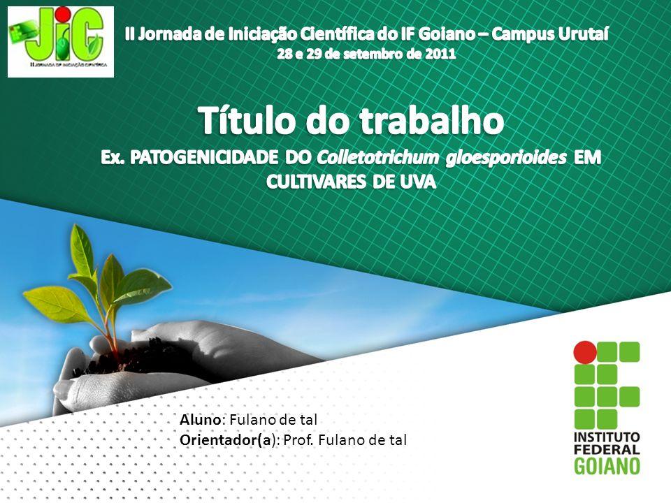II Jornada de Iniciação Científica do IF Goiano – Campus Urutaí