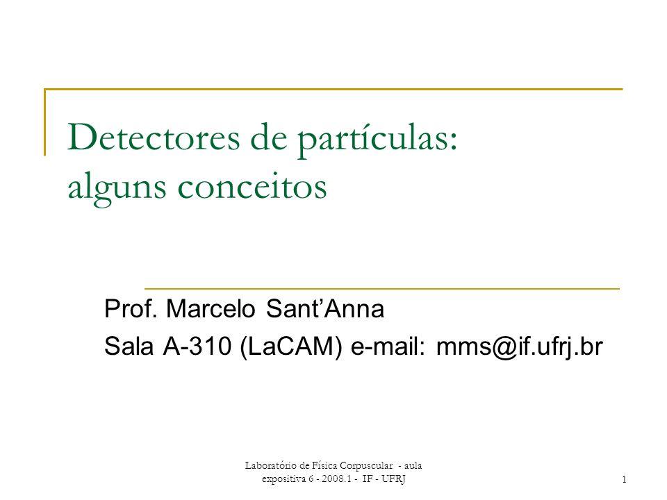 Detectores de partículas: alguns conceitos