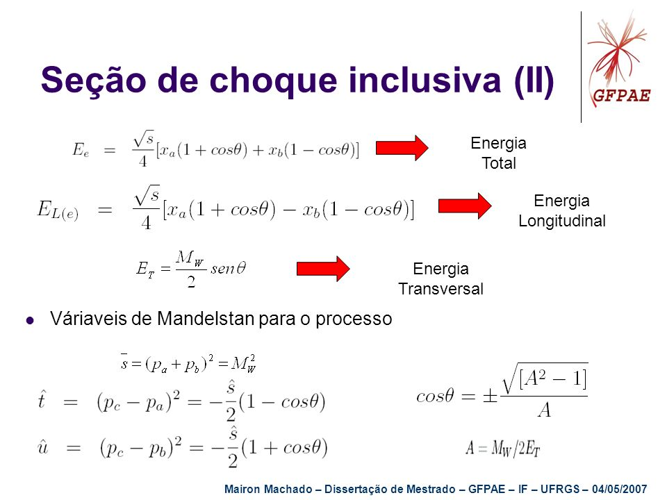 Seção de choque inclusiva (II)