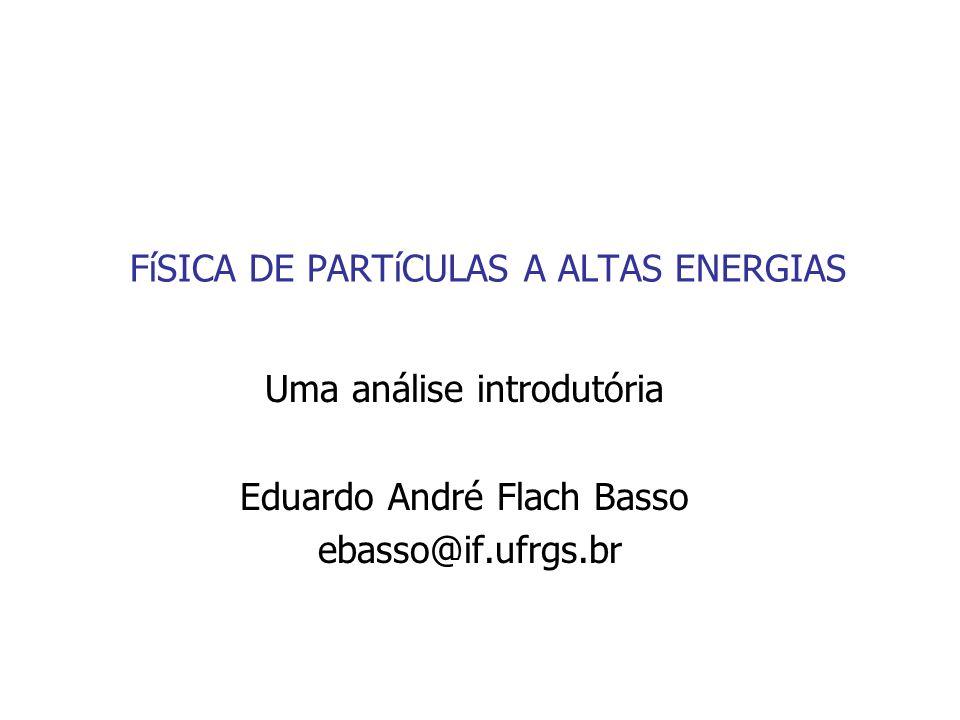 FíSICA DE PARTíCULAS A ALTAS ENERGIAS