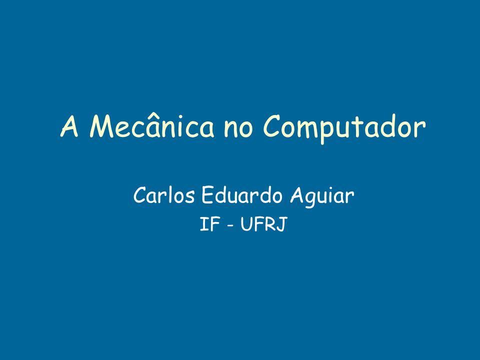 A Mecânica no Computador