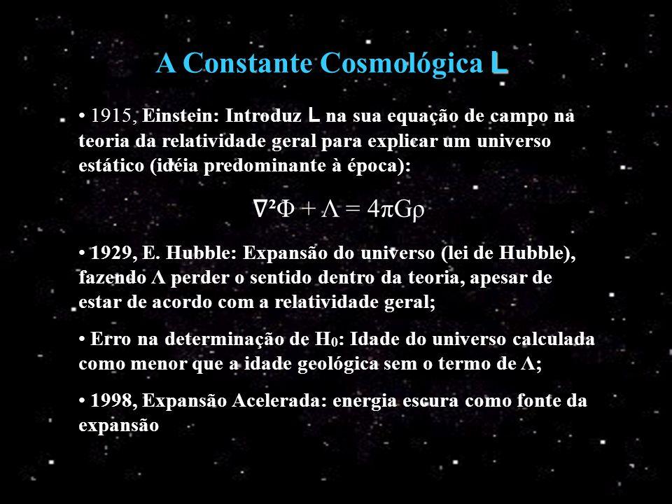 A Constante Cosmológica L
