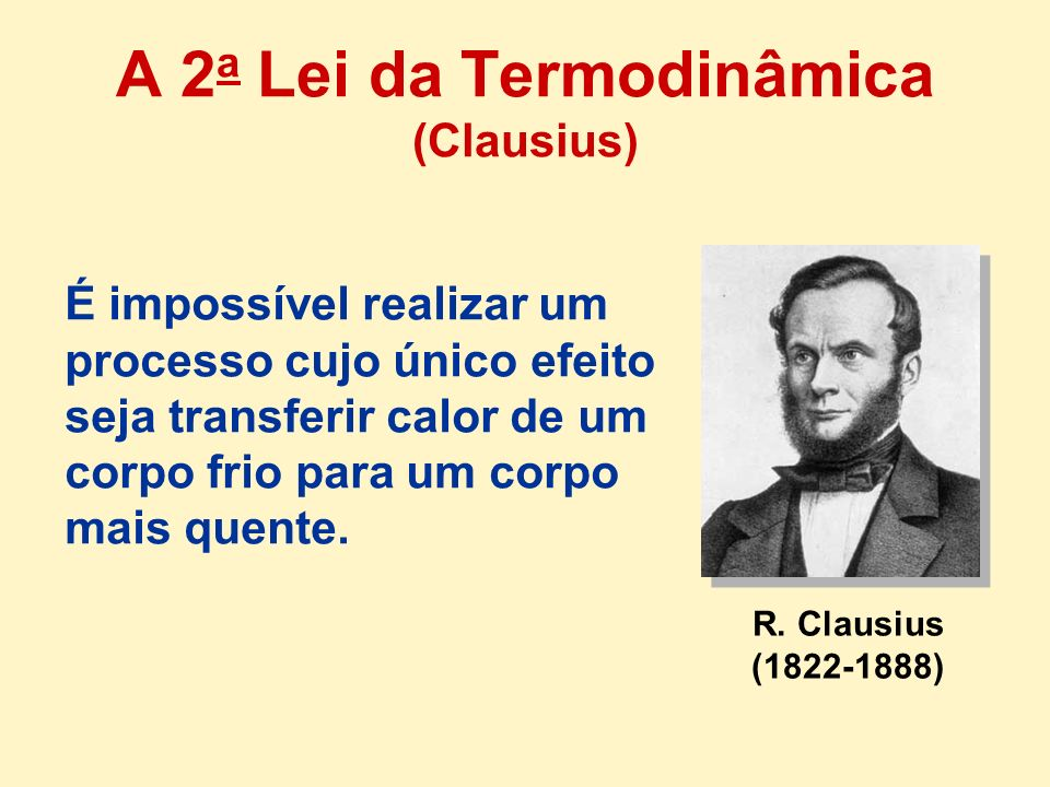 A 2a Lei da Termodinâmica (Clausius)