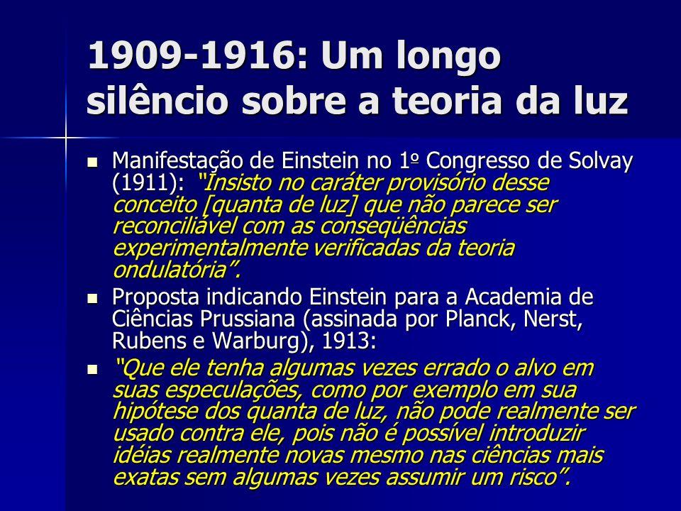 1909-1916: Um longo silêncio sobre a teoria da luz