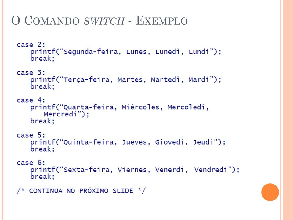 O Comando switch - Exemplo