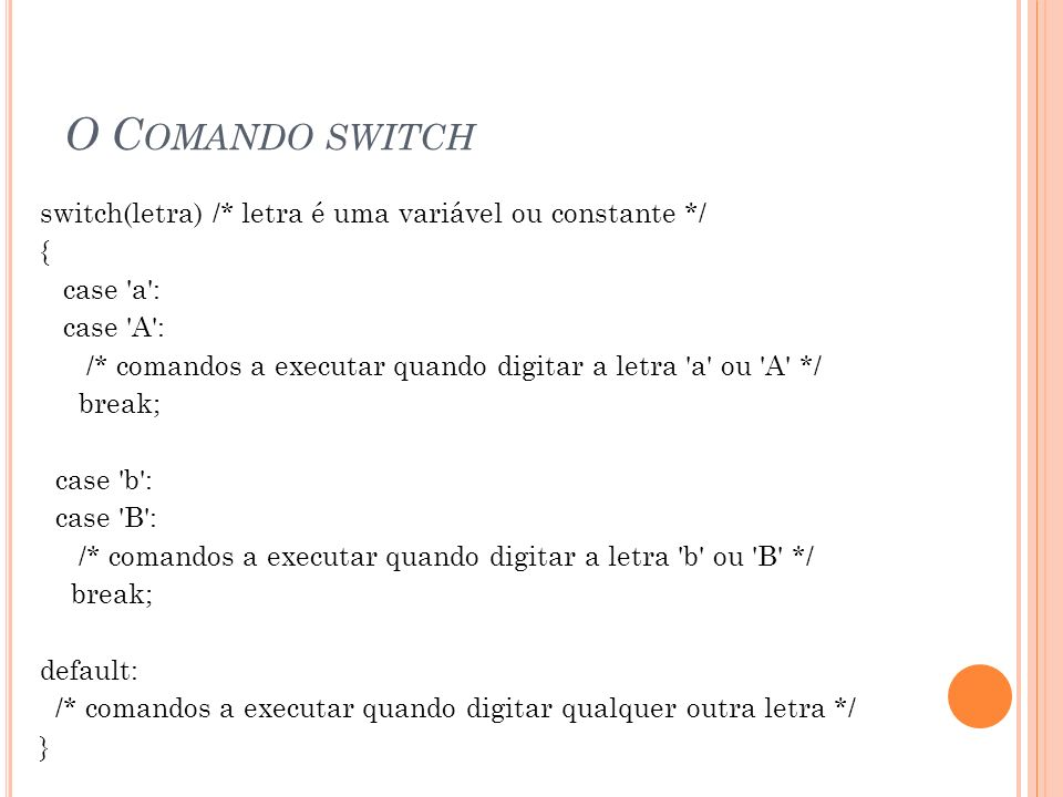 O Comando switch