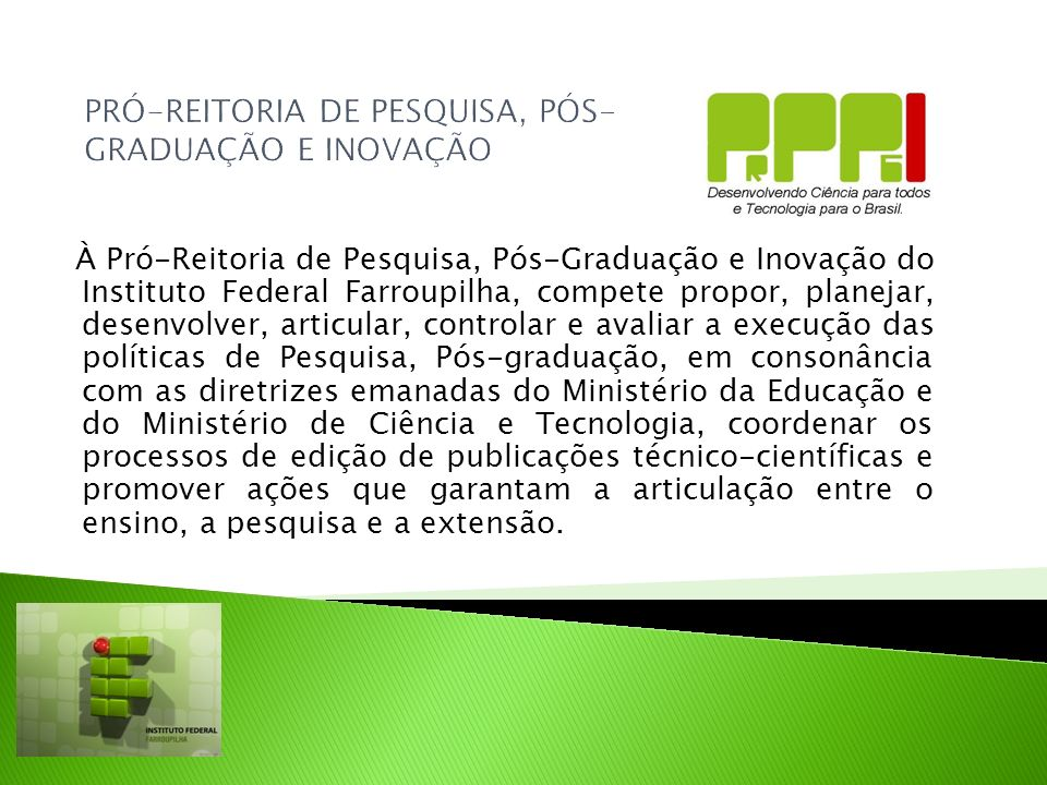 PRÓ-REITORIA DE PESQUISA, PÓS-GRADUAÇÃO E INOVAÇÃO
