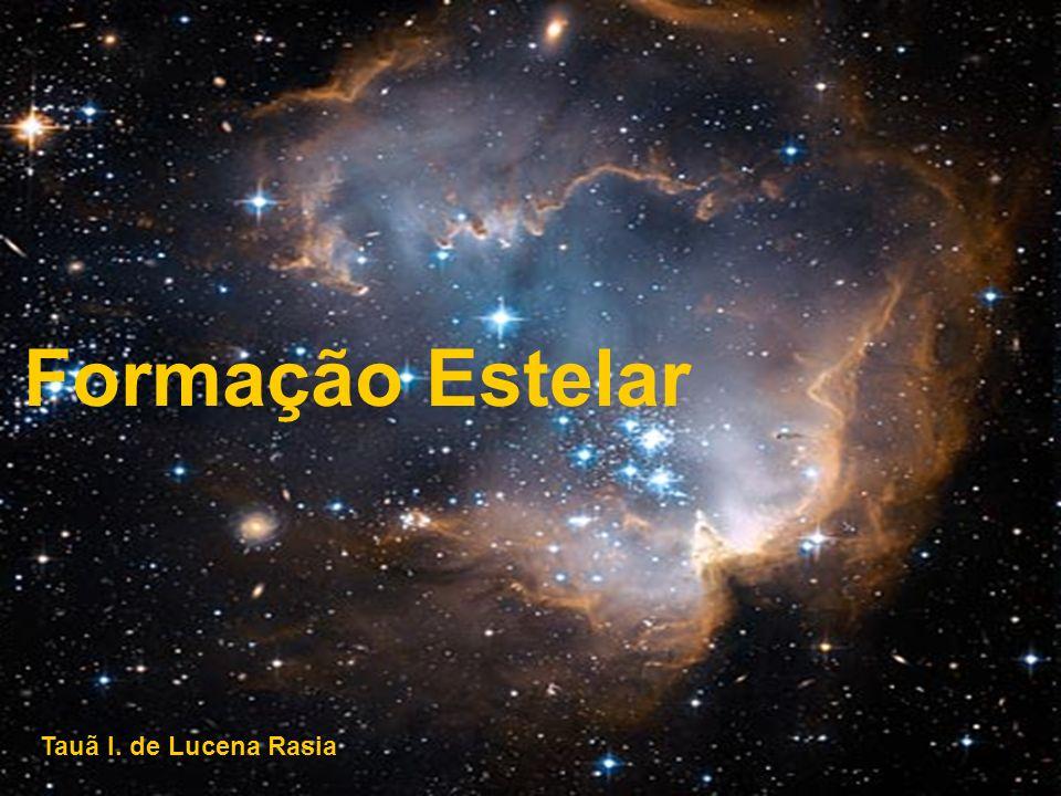 Formação Estelar Tauã I. de Lucena Rasia