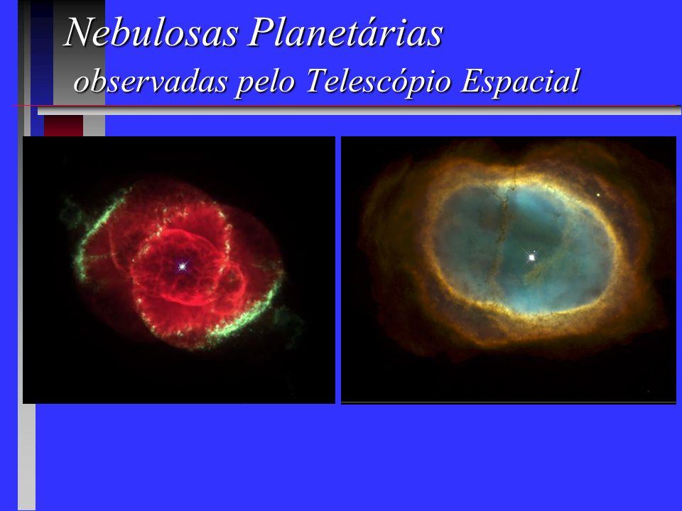 Nebulosas Planetárias observadas pelo Telescópio Espacial